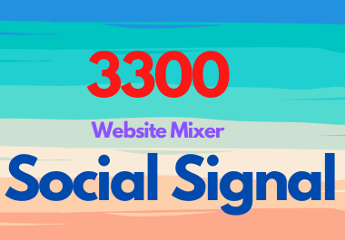 Viral Your Website Through 3300 Mixer Social Signals & Social Share