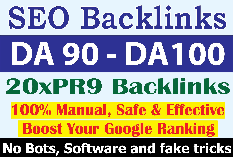 Manually Create 20 DA90 - DA100 High PR and DA Do follow Backlinks to Rank Top of Google