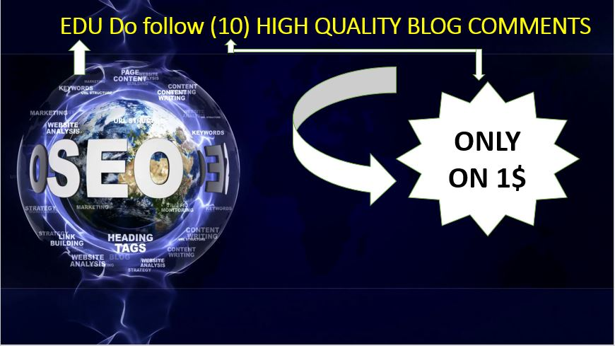 Provide EDU Do follow 10 blog comments high authority backlinks