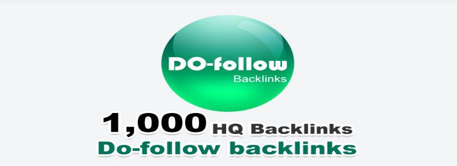 Do-Follow 1000 High Quality Backlinks