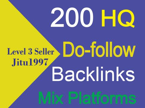 Get 200 Do-follow HQ Backlinks Mix Platforms