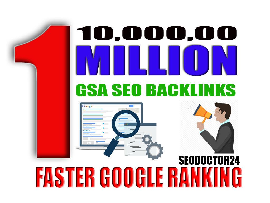 I will create 10,000,00 gsa ser backlinks for faster google ranking