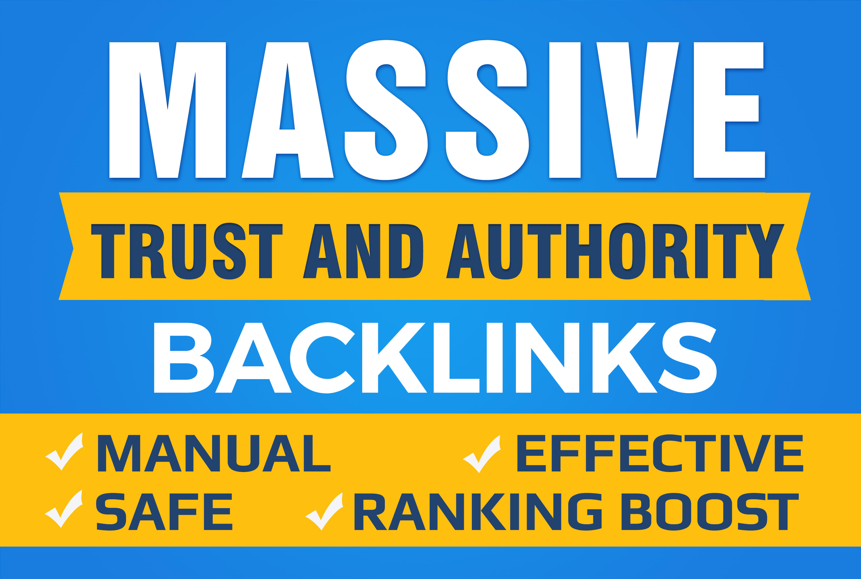 Boost your Google SEO with manual Unique High authority Backlinks and Trust Links