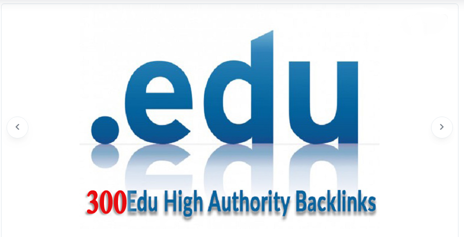 300 EDU. Gov. Backlink High Authority
