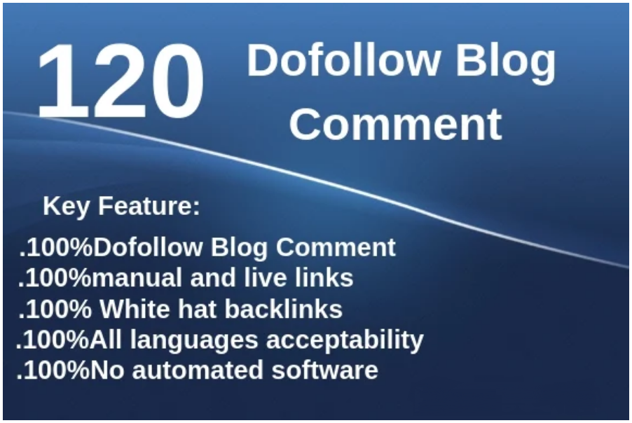 I will do 120 dofollow blog comments backlinks high da pa sites