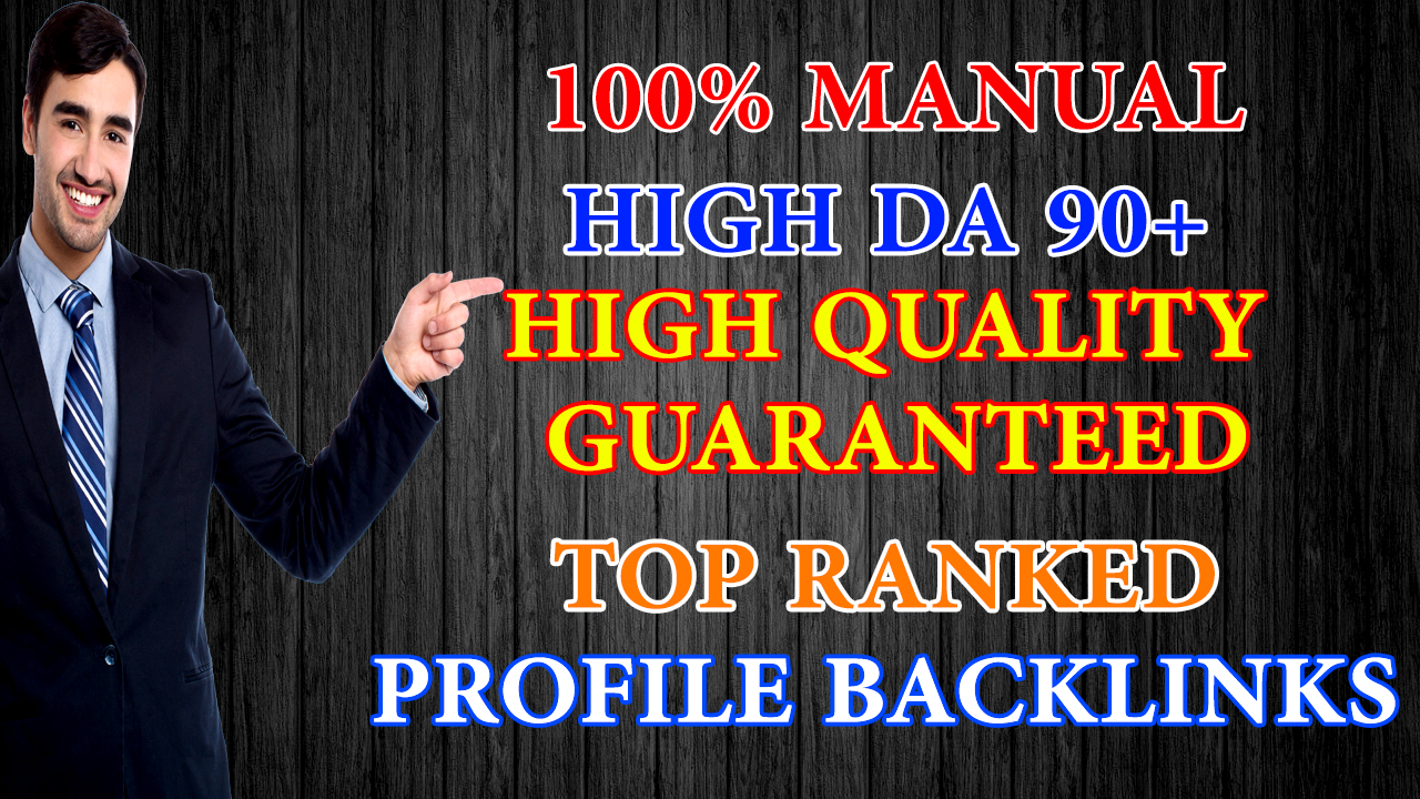 SEO Optimization With 10 Manually Created Permanent Profile Backlinks on DA 90+ Domains