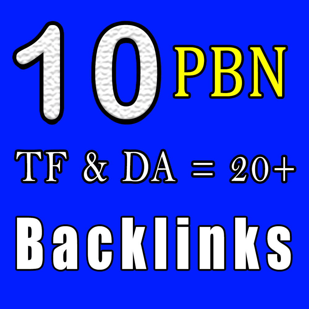 Create 10 Manually Unique Homepage PBN Backlinks DA 20+ & TF 20+ and Blogger Backlinks to get fast r