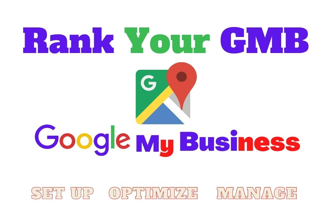 I will set up,  Optimize and manage your Google my business for local SEO optimization