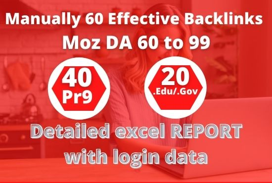 I will Manually do 40 PR9 + 20 EDU/GOV High Authority Backlinks - Skyrocket your Google RANKINGS