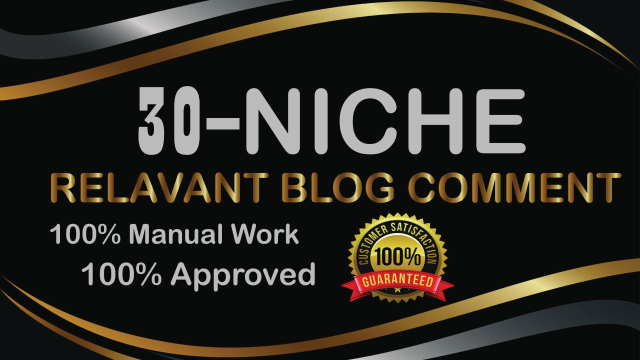 Build 30 Blog Comments Backlinks-100% Niche Relevant