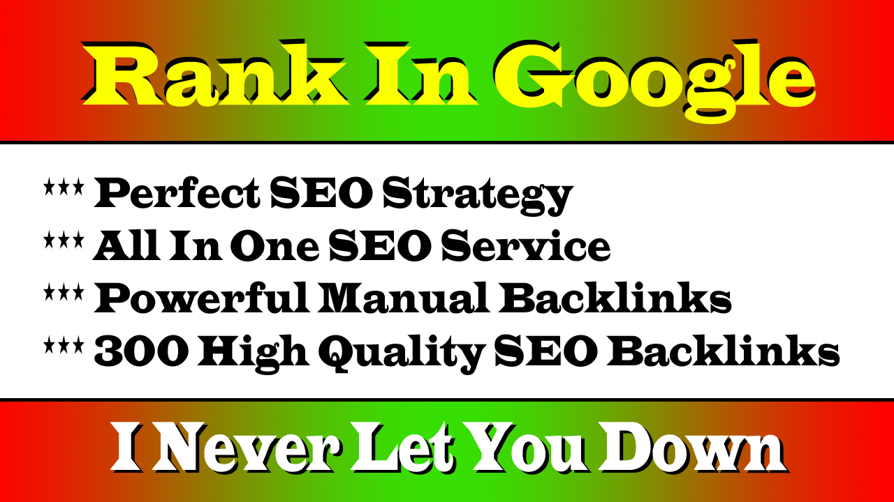 Google No 1 Ranking SEO Services With our incredible 303+ High Authority SEO Backlinks