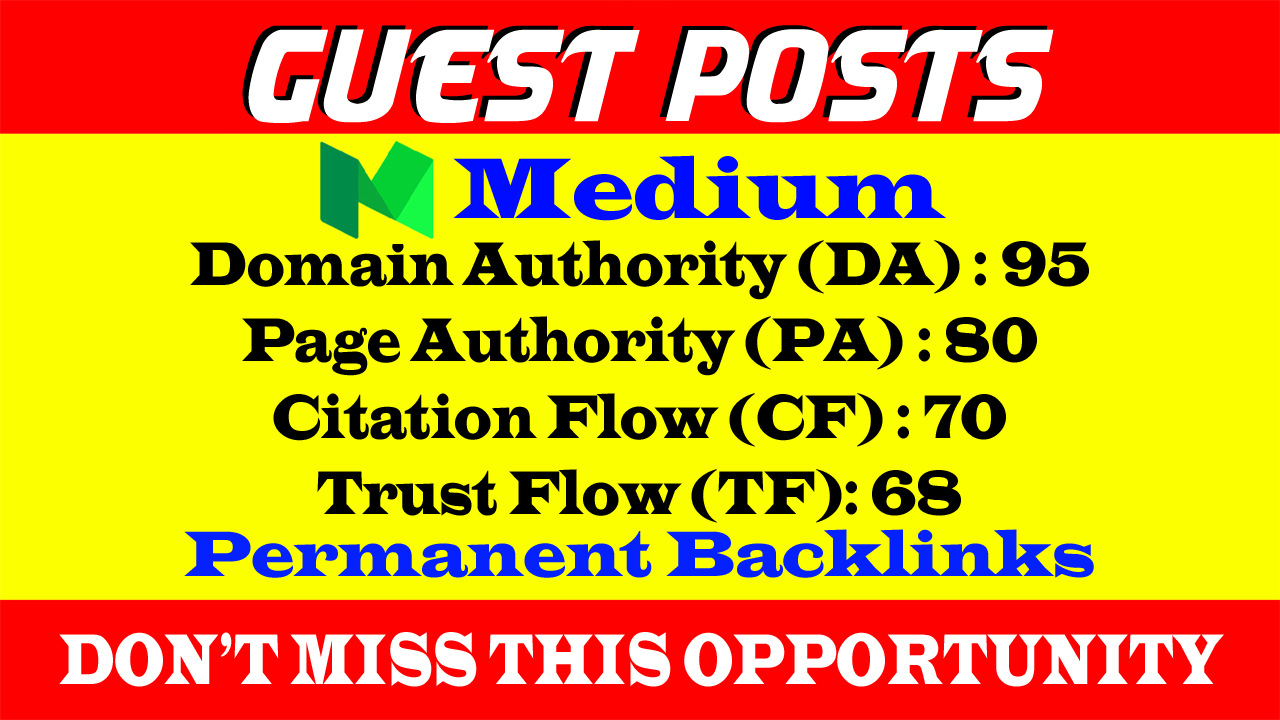 Write And Publish A Guest Post On Medium DA 95, PA 80