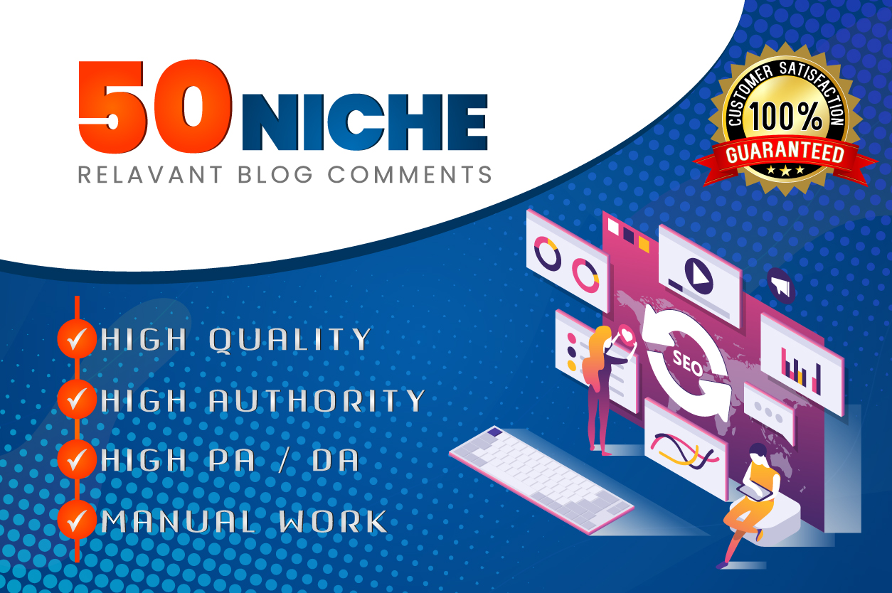 I will provide 50 niche relevant blog comment and relevant comment