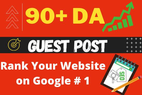 do high da guest post on da90 website with top backlink