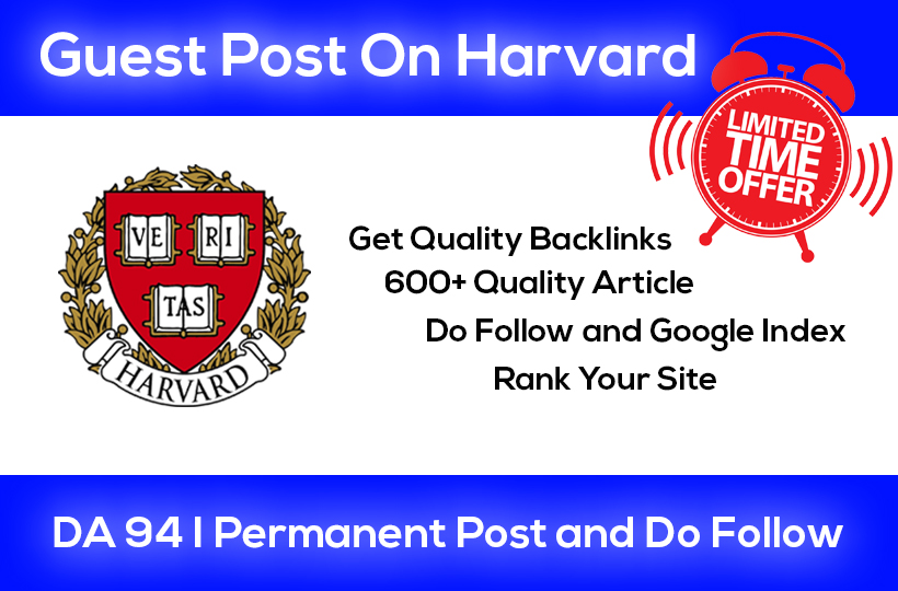Write and Publish Guest Post on Harvard. edu DA 94 EDU site Limited time offer