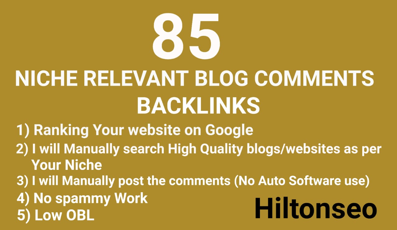 85 Niche Relevant Blog Comments Backlinks with low obl