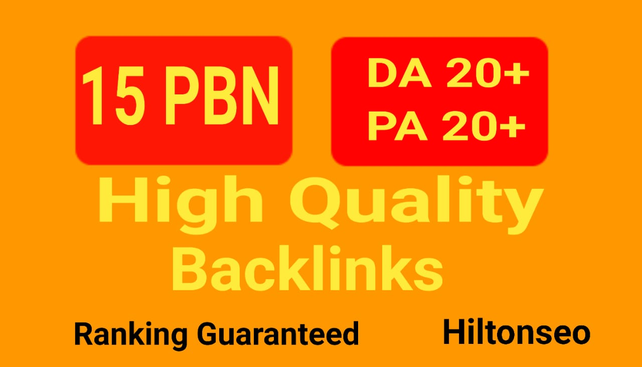 Build 15 High DA PA Home page PBN Backlinks Do-Follow Quality links