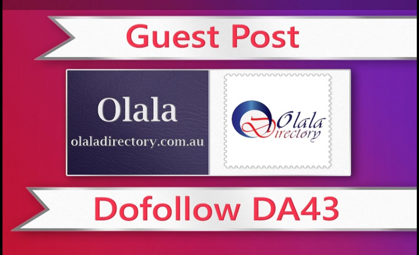Submit a guest post on Olaladirectory. com. au