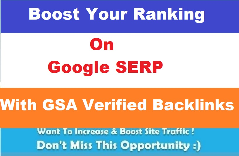 Provide You 5, 00,000 GSA Verified Backlinks for Ranking