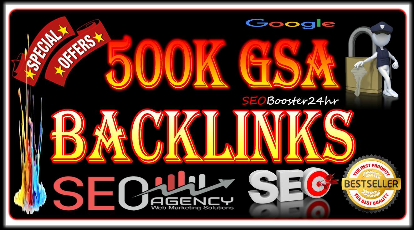 500k Supper Power GSA SER HQ Backlinks for Google Ranking