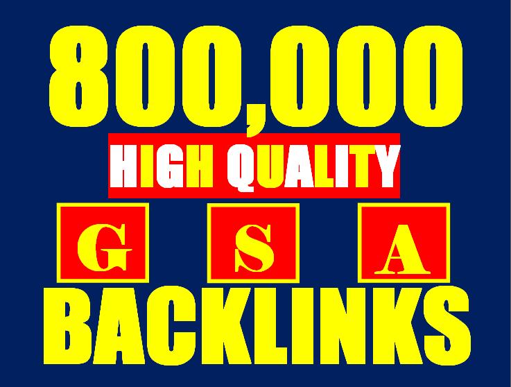 800k gsa ser backlinks for faster ranking website, page, video