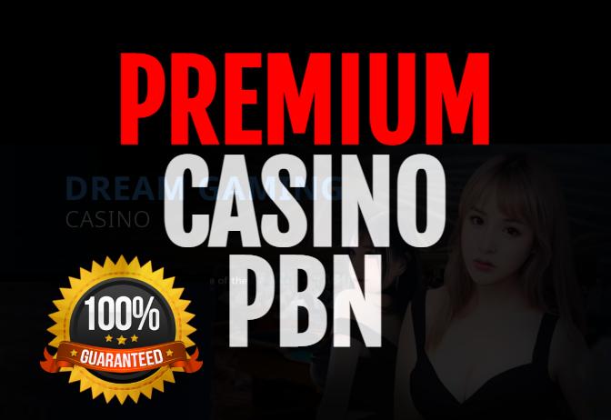 PREMIUM HIGH POWERFUL CASINO,  POKER,  SLOTS,  GAMBLING PBN SEO BACKLINKS
