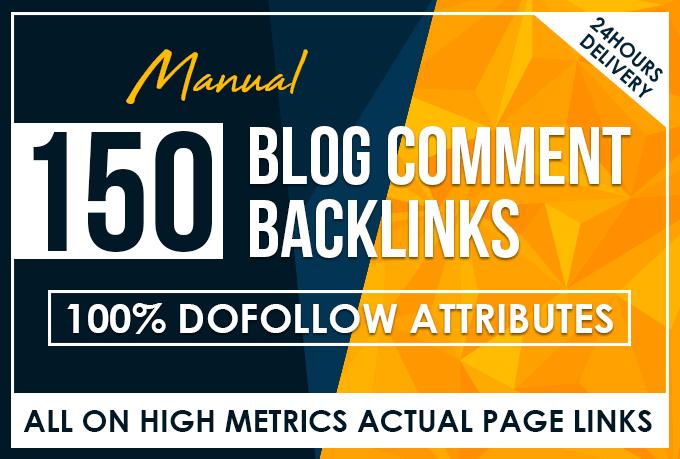 150 manual dofollow blog comment backlinks high da pa