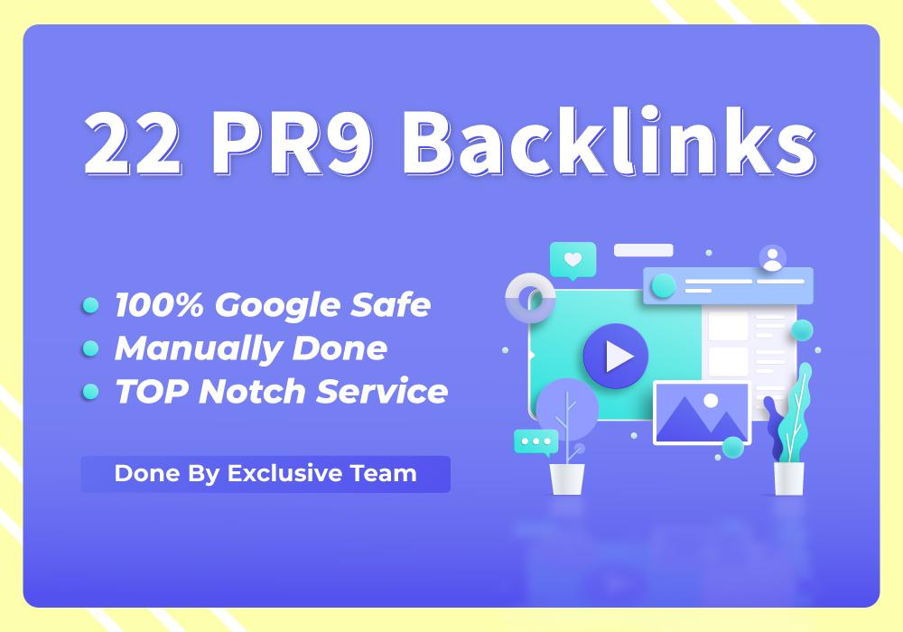 22 PR9 and DA-80+ High Quality Backlinks