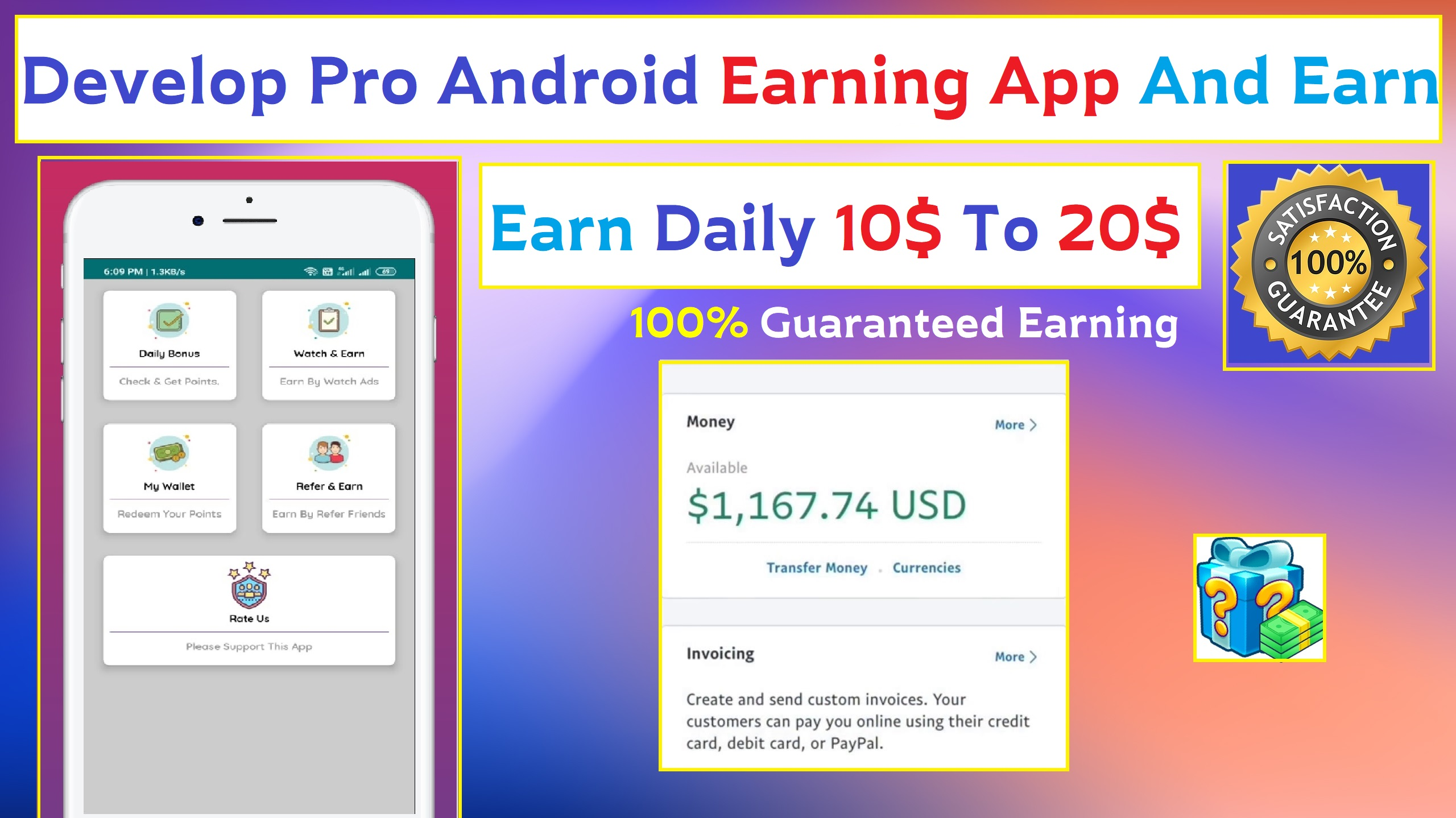 Develop Pro Earning App And Guaranteed Earning
