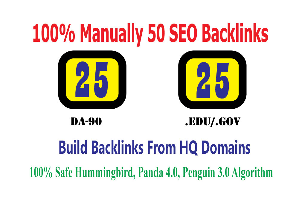 I will Build Manually 25 DA90 + 25 EDU/GOV High Quality Backlinks