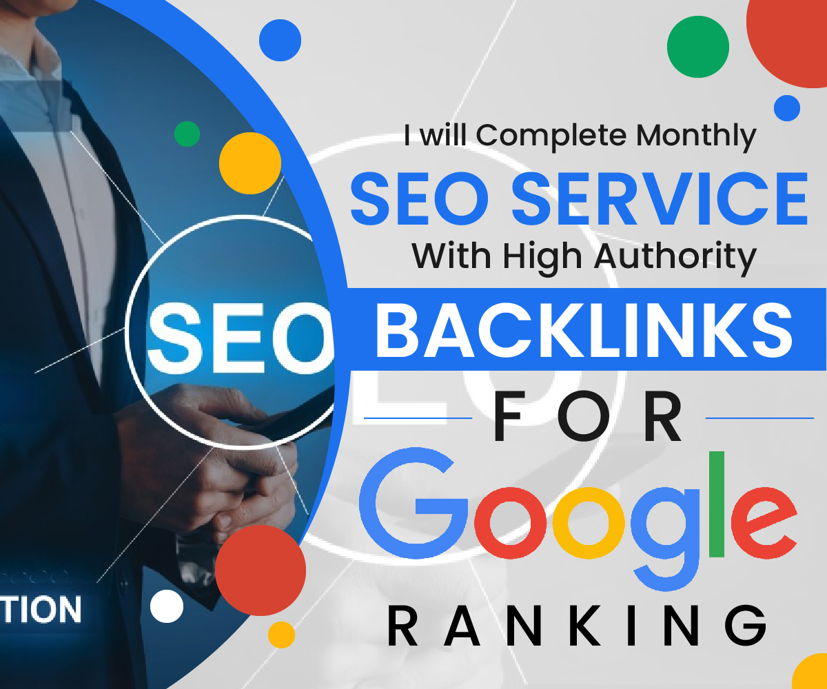 do complete monthly SEO service with high authority backlinks for google ranking 30 Days DripFeed