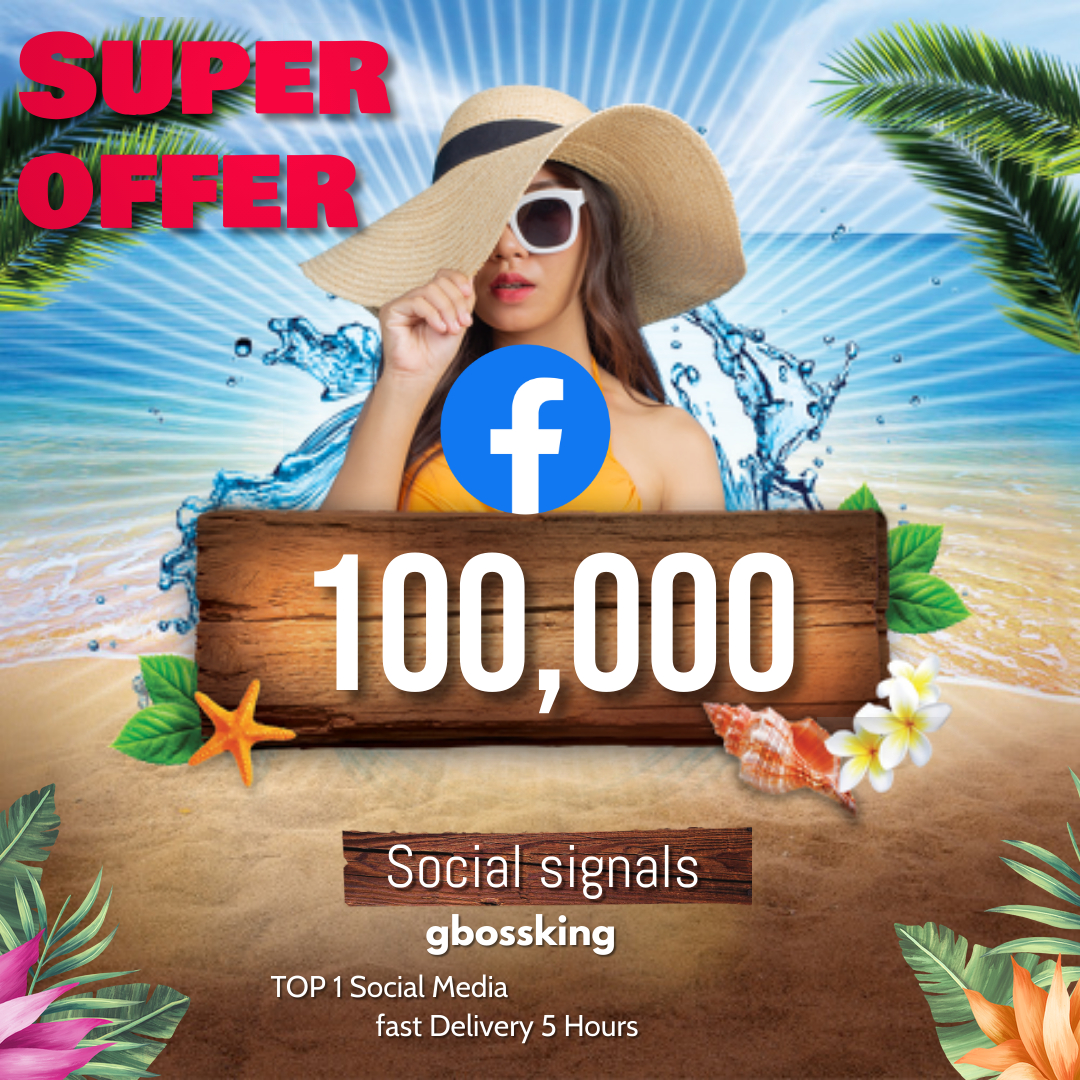 100,000 TOP social media Social Signals share Mix to boost visibility in Social Networks