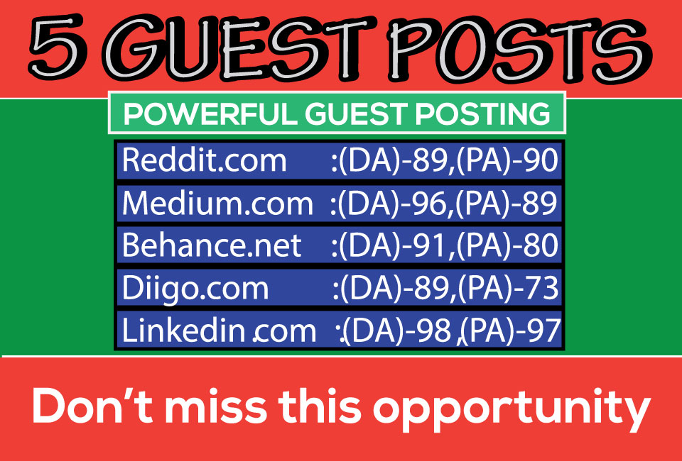 5 Guest Posts on DA 89+ to Boost your Web Site Ranking
