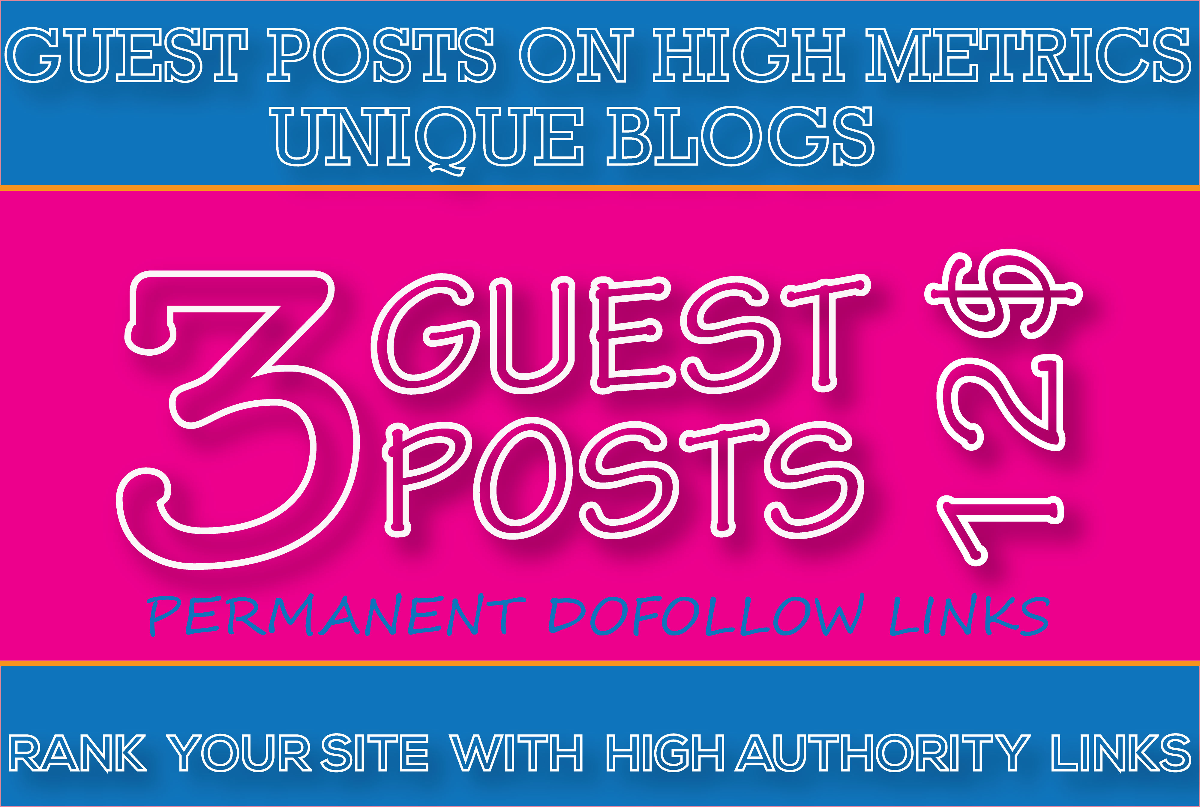 I will write and publish 3 guest post on high authority sites-Boost your SEO Rank