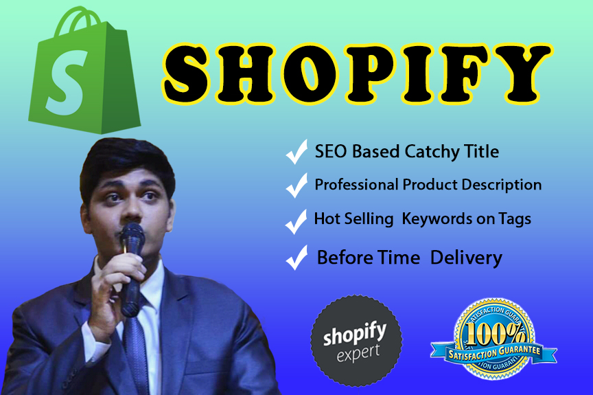 I will write SEO friendly Shopify product description,  optimized title and tags