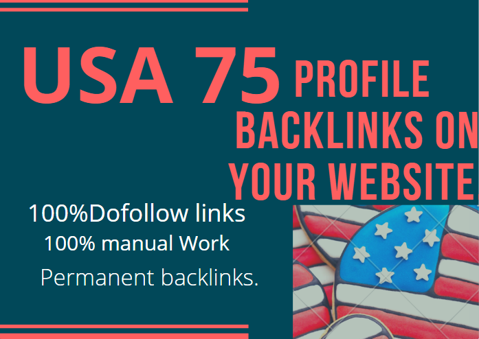 provide USA 75 Dofollow profile backlinks on your website.