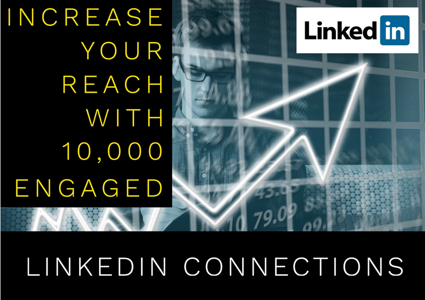 Share your content with my 10,000 plus LinkedIn connections