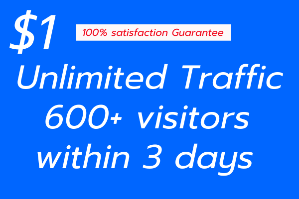 Unlimited real traffic and real targeted visitors for 3 days