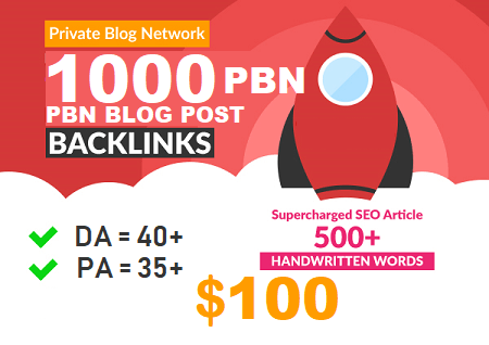 DA 40+ PA 35+ PR 5+ web2.0 1000 pbn in unique 1000 sites