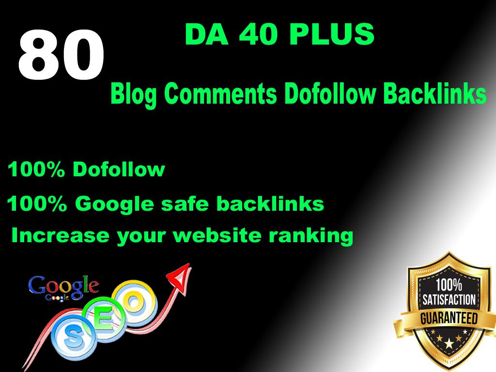 I will 80 blog comment dofollow backlinks high authority DA 40+
