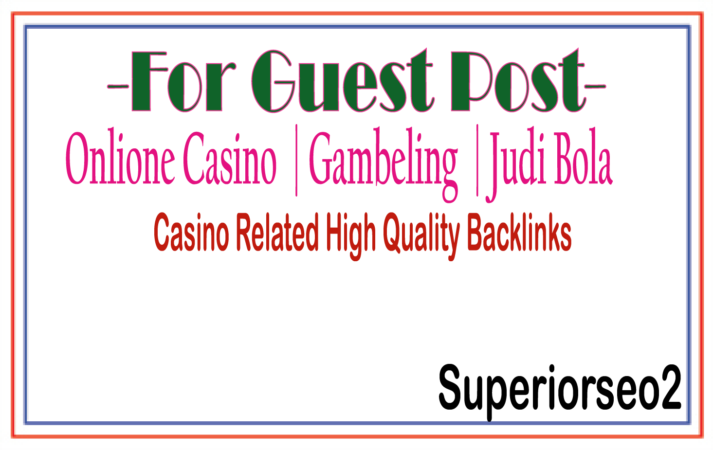 Publish A Guest Post on Casino-Gambling Related Site Plus 500 BLOG COMMENT
