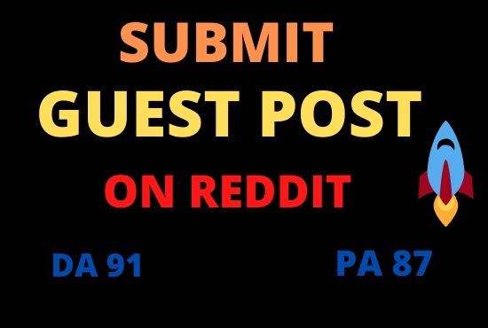 I Will Write And Publish A Guest Post On Reddit DA 91