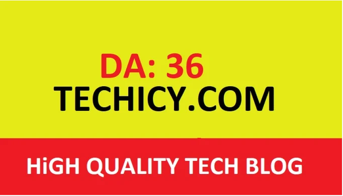 guest post on techicy.com DA 36 tech blog
