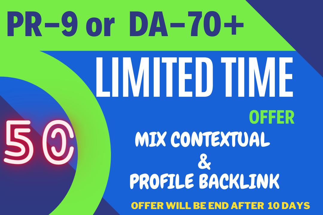 Limited time offer 50 PR-9 or DA-70+ High Quality Backlinks for 10 days offer