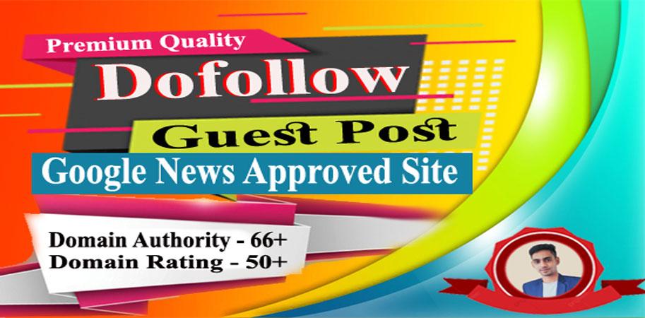 Premium dofollow guest post on DA 63 google news approved site