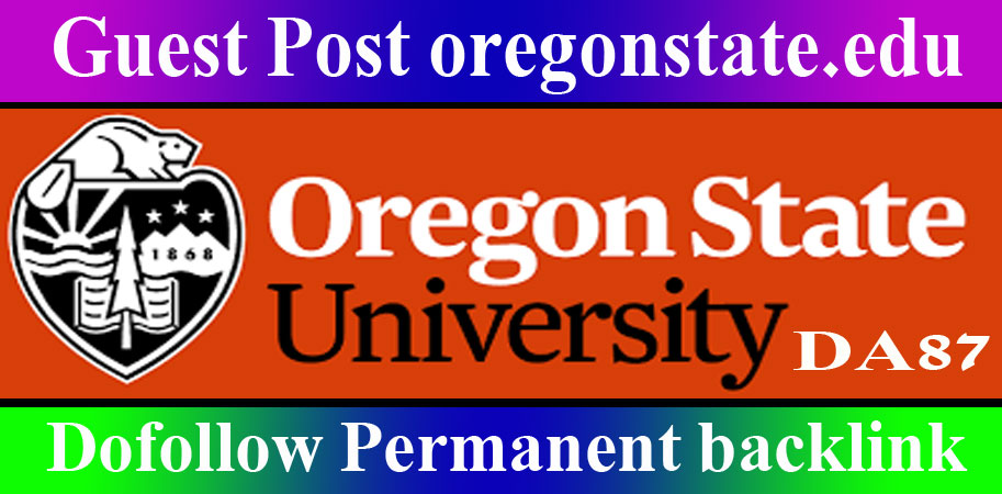 Publish Edu Guest Post on oregonstate. edu blog DA 87 DR 88