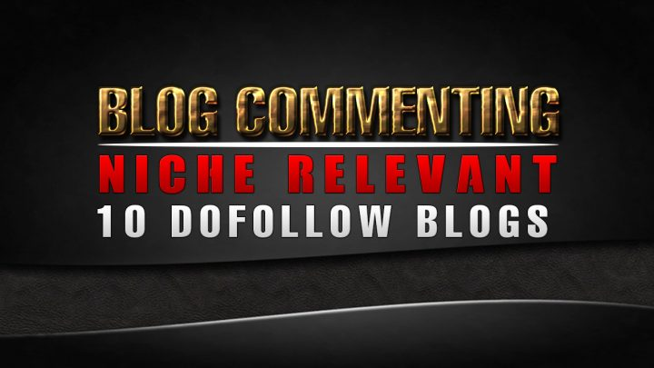 I will do 10 dofollow niche blog commenting