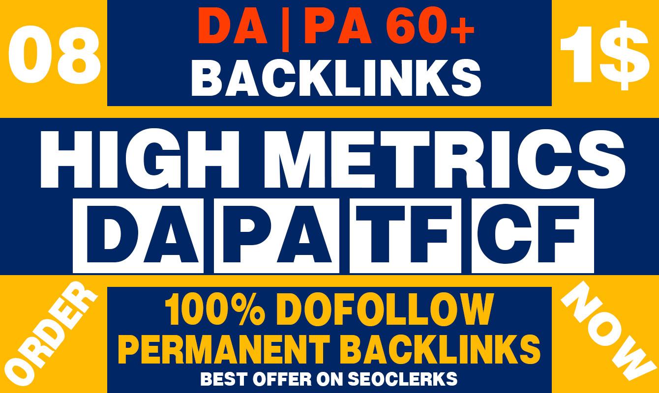 Build 08 High DA PA 60+ Permanent High quality backlinks
