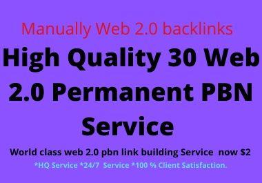 I will do High Quality 30 web 2.0 pbn parmanent backlink on high DA PA & TF website