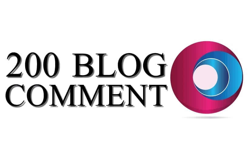 I WILL MAKE 200 DOFOLLOW BLOGCOMMENT WITH HIGH DA